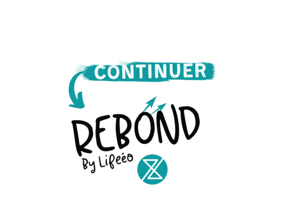 RDV Rebon Lifeéoo pour continuer